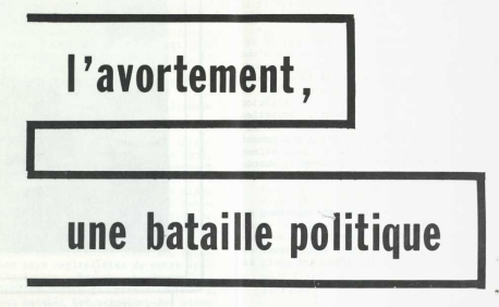 L'avortement, une bataille politique2 - QD! Juillet-aout 1973