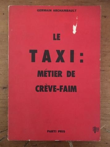 Le taxi, métier de creve-faim 1